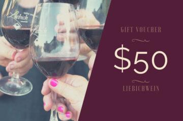 Liebichwein gift voucher $50